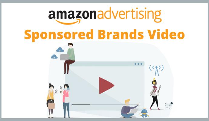 Image representing Amazon Sponsored Brands Video